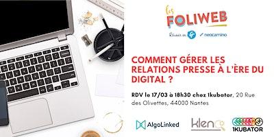 [Nantes] Comment gérer les relations presse à l'ère du digital ?