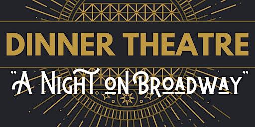 "Ecole McTavish Dinner Theatre: ""A Night on Broadway"""