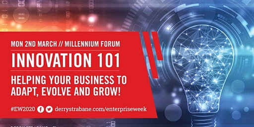 EW2020: INNOVATION 101: Helping your Business to Adapt, Evolve and Grow!