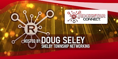 Free Shelby Township Rockstar Connect Networking Event (February, Detroit)
