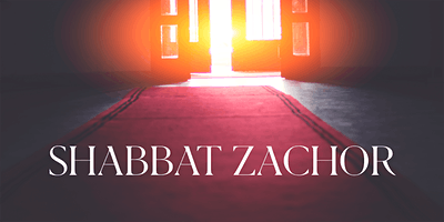 Spiritual Saturday - Shabbat Zachor