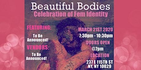 Beautiful Bodies: Celebration of Fem Identity tickets
