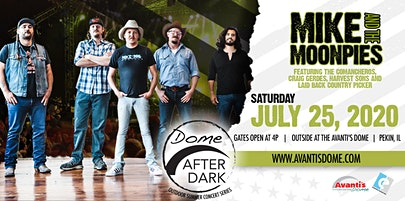 Mike and The Moonpies  at the Dome After Dark Outdoor Summer Concert Series
