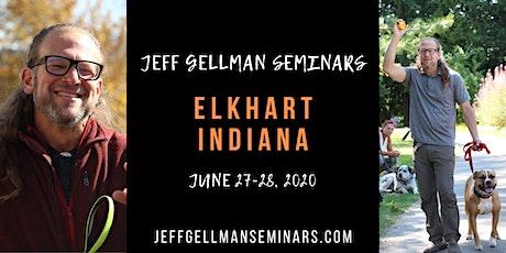 Elkhart, IN - Jeff Gellman's 2 Day Dog Training Seminar tickets