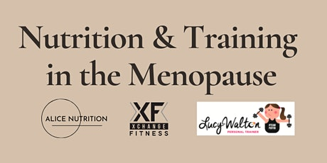 Nutrition & Training in the Menopause tickets