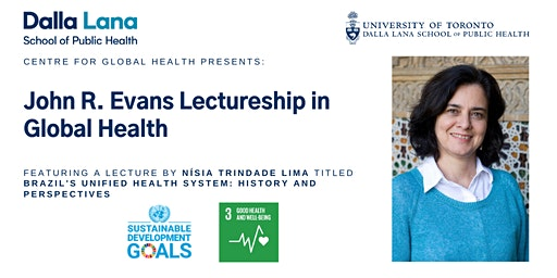 John R. Evans Lectureship in Global Health with Nísia Trindade Lima