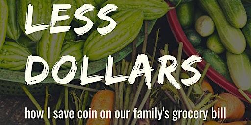 Less Dollars