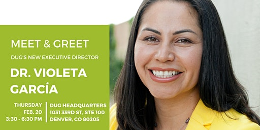 Meet & Greet Dr. Violeta Garcia