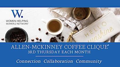 WHW2N Allen-McKinney Coffee Clique®  tickets