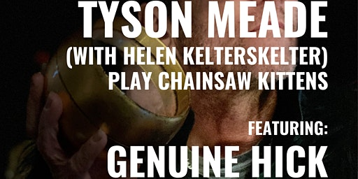 Tyson Meade at VZD's (with Helen KelterSkelter) Play Chainsaw Kittens