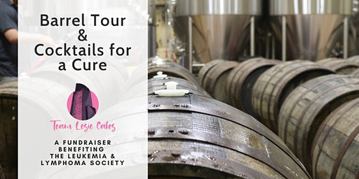 Barrel Tour and Cocktails for a Cure