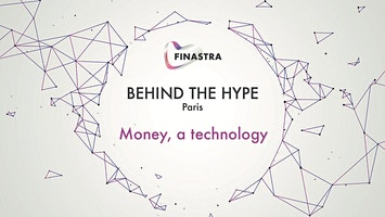 Behind the Hype PARIS: Money, a technology