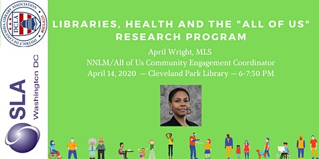 """Libraries, Health and the """"All of Us"""" Research Program tickets"""