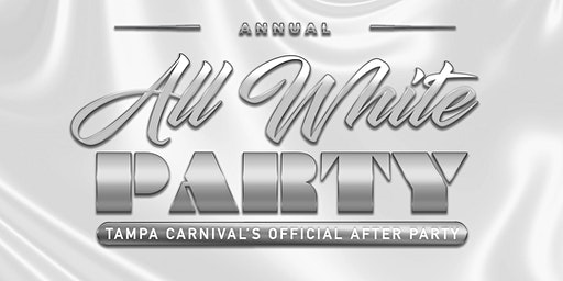 All White Party (Tampa Carnival 2020)