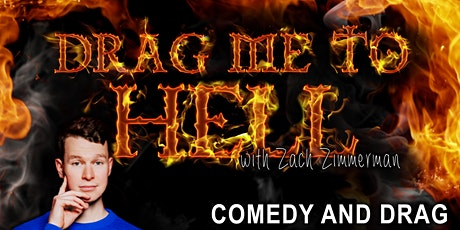 Drag Me to Hell - New Comedy & Drag Show tickets