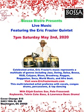 The Eric Frazier Quintet Live at The Bossa Bistro tickets