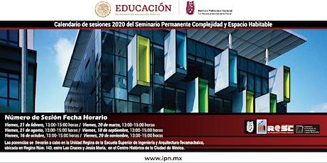 Seminario Permanente Complejidad y Espacio Habitable entradas
