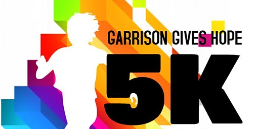 Garrison Gives Hope 5k Run & Walk