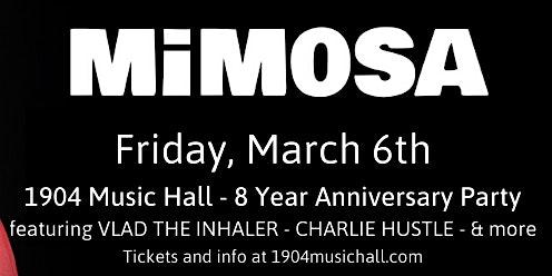 MiM0SA / Charlie Hustle / Vlad The Inhaler at 1904 Music Hall