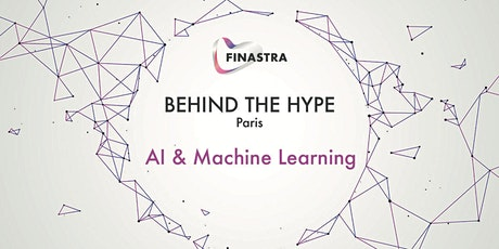 Behind the Hype PARIS: AI & Machine Learning tickets
