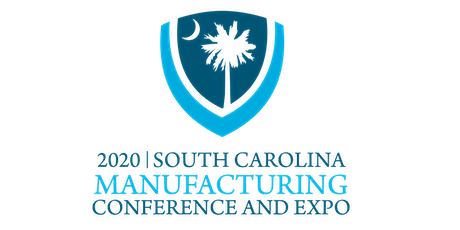 2020 SC Manufacturing Conference and Expo tickets
