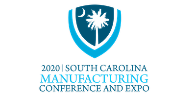 2020 SC Manufacturing Conference and Expo