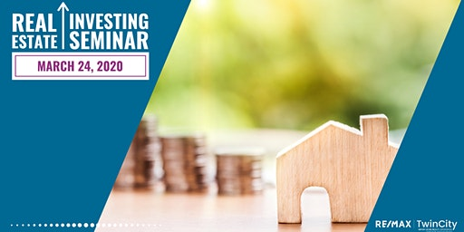 March 24, 2020 Real Estate Investing Seminar