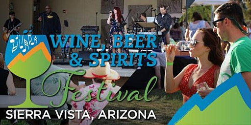 Sierra Vista Wine, Beer, and Spirits Festival 2020
