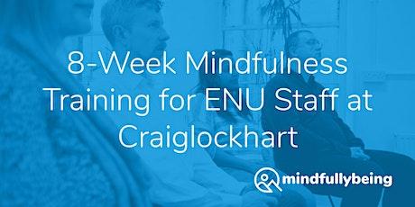 8-Week Mindfulness Training for ENU Staff at Craig tickets