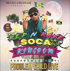 PROBLEM CHILD PERFORMING LIVE  AT   //  SOCA KINGDOM 2020 tickets