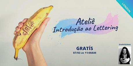 Ateliê - Introdução ao Lettering (Português) Intro to Lettering Taster Workshop  tickets