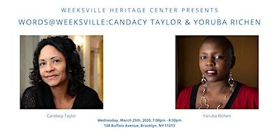 Words @ Weeksville: Candacy Taylor & Yoruba Richen