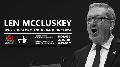 Len McCluskey: Why You Should Be a Trade Unionist. tickets