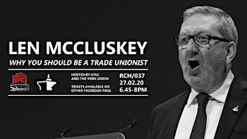 Len McCluskey: Why You Should Be a Trade Unionist.