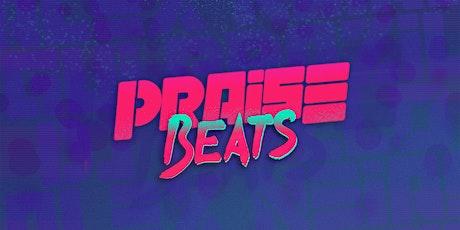 Praise Beats ingressos