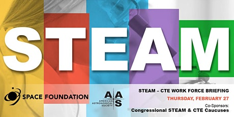 Congressional Briefing: Building a STEAM - CTE workforce of the future tickets