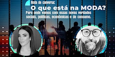 Roda de conversa: O que está na MODA? - Recife ingressos
