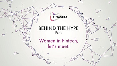 Behind the Hype PARIS: Women in Fintech, let's meet! tickets