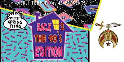 Medji Temple No.45 Spring Fling - Back 2 The 90's
