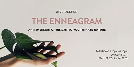 DIVE DEEPER INTO THE ENNEAGRAM tickets