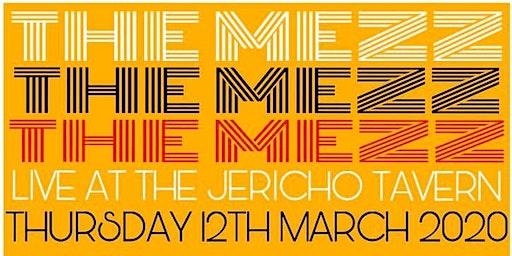 THE MEZZ - Live in Oxford
