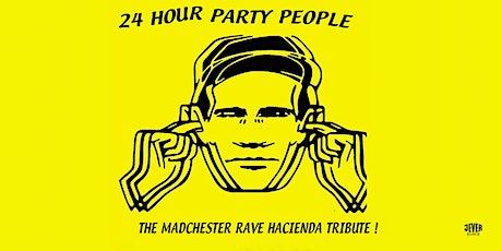 24 HOUR PARTY PEOPLE Tickets