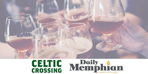 International Whiskey Tasting with Celtic Crossing and The Daily Memphian
