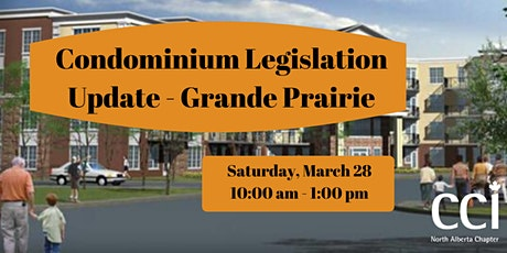Condominium Legislation Update-Grande Prairie (CCI Seminar) tickets