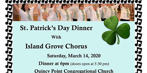 St. Patrick's Day Dinner With  Island Grove Chorus