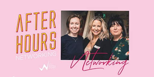 After Hours Networking & Instagram Mini-Masterclasses - Maddens, Tralee - April