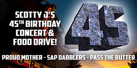 Scotty J's Freakin' 45th Birthday Concert and Friday the 13th Food Drive tickets