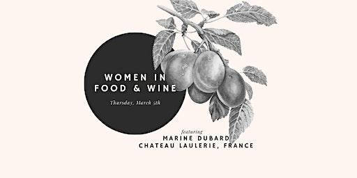 Women in Food & Wine ft. Marine Dubard