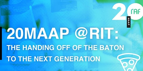 RAF/RIT Panelists: The Handing Off of the Baton to the Next Generation tickets