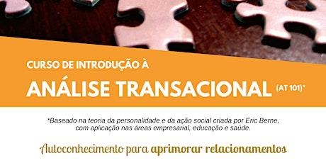 Curso de Introdução à ANALISE TRANSACIONAL (AT101*) bilhetes